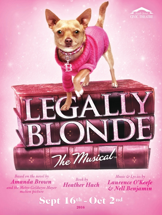 legally blonde the musical at south bend civic theatre
