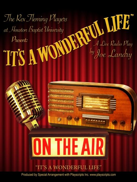 It 39 S A Wonderful Life A Live Radio Play At Houston Baptist University Performances December 5